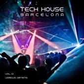 Tech House Barcelona, Vol. 01 - Various Artists, Various Artists