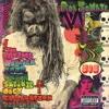 The Electric Warlock Acid Witch Satanic Orgy Celebration Dispenser - Rob Zombie, Rob Zombie
