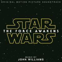 Star Wars: The Force Awakens - Official Soundtrack