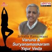 Varuna & Suryanamaskaram - Yajur Veda