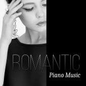 Romantic Piano Music – Instrumental Sexy Piano for Massage & Spa, Wedding Music, Meditation, Soothing Piano to Make Love, Erotic Massage