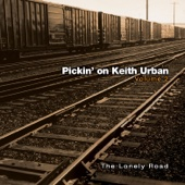 Pickin' On Keith Urban Volume 2: The Lonely Road - A Bluegrass Tribute