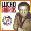 18 Grandes Éxitos, Vol. 1, Lucho Barrios
