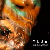 Light as a Stone - Ylja