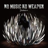No Music No Weapon