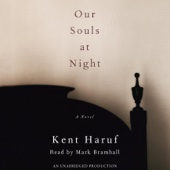 Kent Haruf - Our Souls at Night: A Novel (Unabridged)  artwork