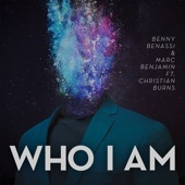 Who I Am (feat. Christian Burns) [Radio Edit] - Single