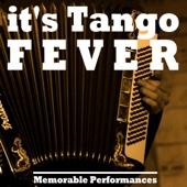 It's Tango Fever