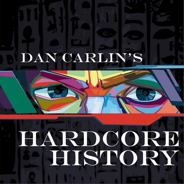 Hardcore History 11