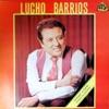Lucho Barrios, Lucho Barrios