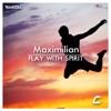 Flay With Spirit - Single, Maximilian