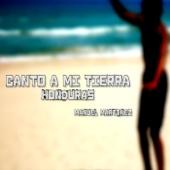 Canto a Mi Tierra Honduras - Manuel Martínez