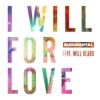 I Will For Love (feat. Will Heard) - Single, Rudimental
