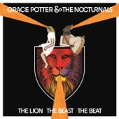 Grace Potter & The Nocturnals - The Lion the Beast the Beat (Deluxe Edition)  artwork