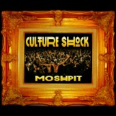Culture Shock Moshpit - Single cover art