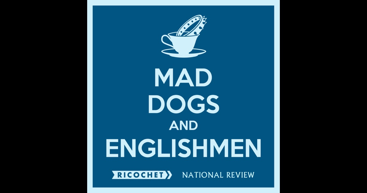 National Review Mad Dogs And Englishmen