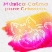 Música Calma para Crianças - Top 25 Canções de Ninar Leves, Música para Dormir, Doces Canções para Bebês