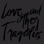 Love and Other Tragedies