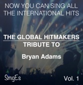 The Global HitMakers: Bryan Adams, Vol. 1 ( Version)
