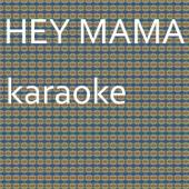 Hey Mama: Karaoke Tribute to David Guetta (Karaoke Version) - Chart Topping Karaoke