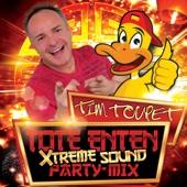 Tote Enten (Xtreme Sound Party Mix)