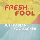 Fresh and Fool