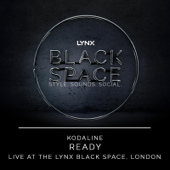 Ready (Live at the Lynx Black Space, London) - Kodaline