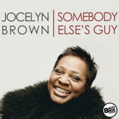 Jocelyn Brown - Somebody Else's Guy Grafik