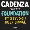 Foundation (Feat. Stylo G and Busy Signal)