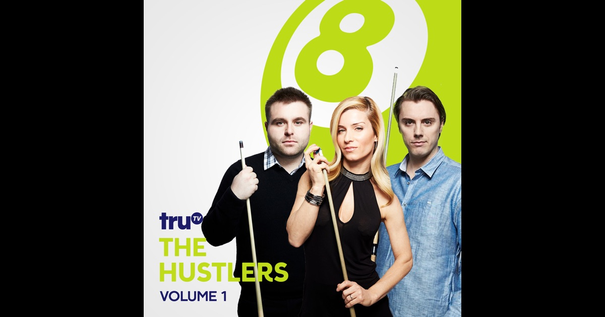The hustlers vol 1 on itunes for Tv show pool hustlers
