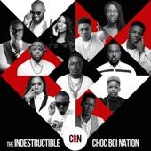 The Indestructible Choc Boi Nation - Chocolate City