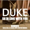 Duke - So In Love With You