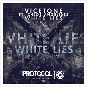 Vicetone Feat Chloe Angelides - White Lies (Original Mix)