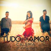 Tudo por Amor (feat. Kataleya)