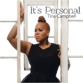 It's Personal - Tina Campbell