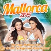 Mallorca 2015 - Die mega Mallorca Hits für die XXL Schlager 2016 Party bis 2017
