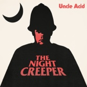 Uncle Acid & The Deadbeats - The Night Creeper  artwork