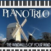 Piano Trio: The Windmills of Your Mind