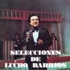 Selecciones de Lucho Barrios, Lucho Barrios