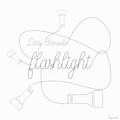 Dirty Armada-Flashlight