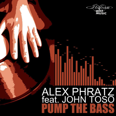 Pump the Bass (feat. John Toso)