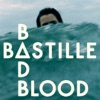 Bad Blood - EP, Bastille