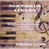 Vocal Warm Ups & Exercises