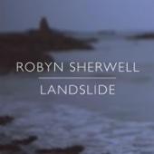 Landslide - Robyn Sherwell