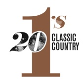 Various Artists - 20 #1's: Classic Country  artwork