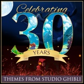 Celebrating 30 Years...Themes From Studio Ghibli (Cover Version)