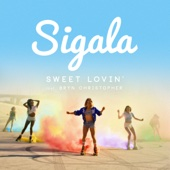 Sweet Lovin' (feat. Bryn Christopher) [Radio Edit] by Sigala