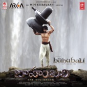 Baahubali - The Beginning (Telugu) [Original Motion Picture Soundtrack] - M. M. Keeravani