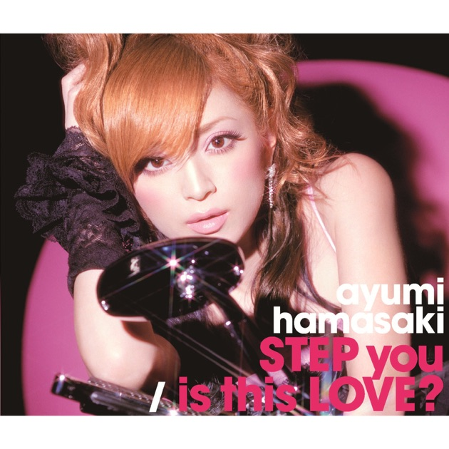 Step You - 浜崎あゆみ