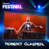 iTunes Festival: London 2012 - EP - Robert Glasper